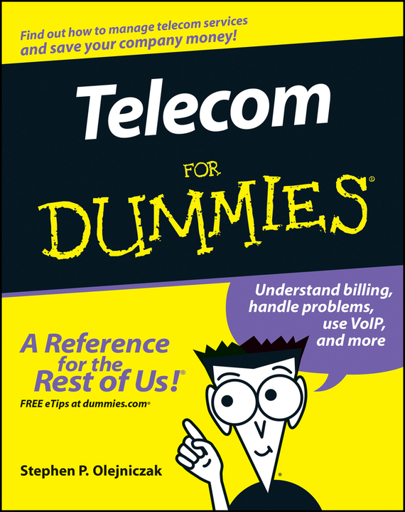 Stephen Olejniczak P. Telecom For Dummies ISBN: 9780470040294 цена