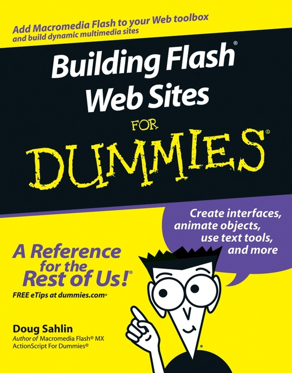 Doug  Sahlin Building Flash Web Sites For Dummies