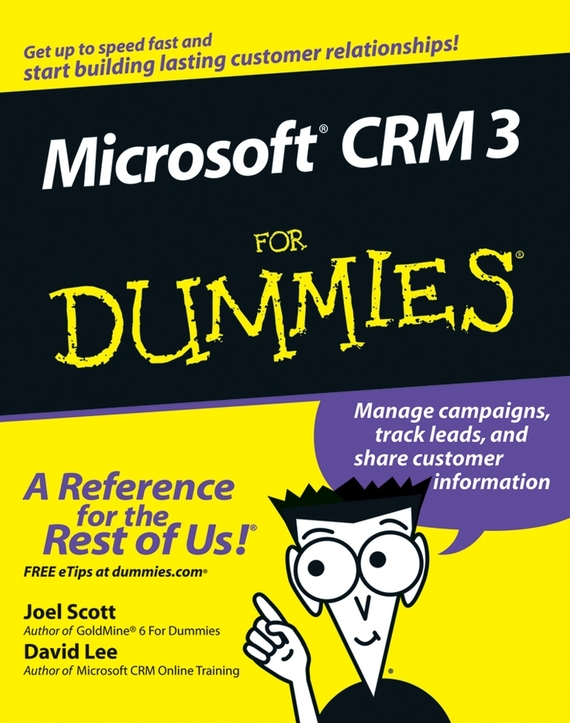 Joel Scott Microsoft CRM 3 For Dummies