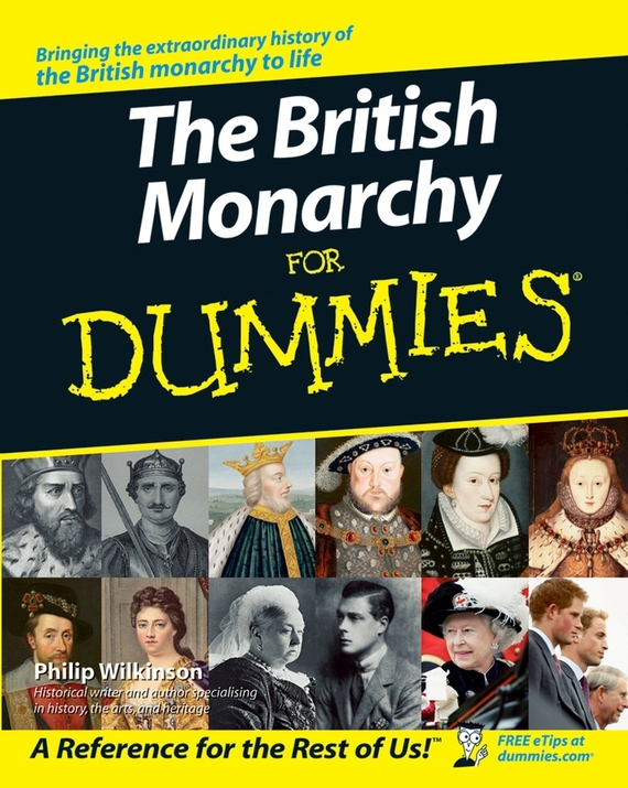 Philip Wilkinson The British Monarchy For Dummies ISBN: 9780470059319 the watercolourist