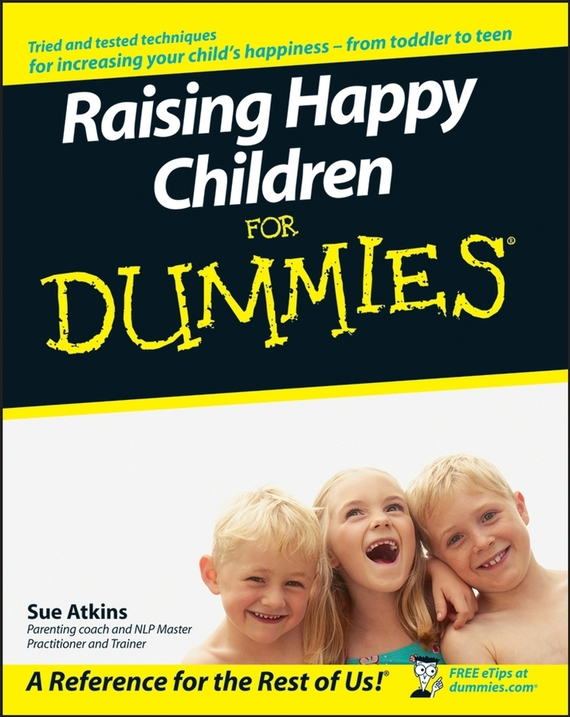 Sue Atkins Raising Happy Children For Dummies