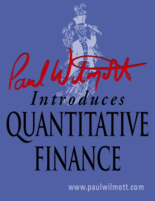 Paul Wilmott Paul Wilmott Introduces Quantitative Finance visual basic 2008程序设计案例教程(附cd rom光盘1张)