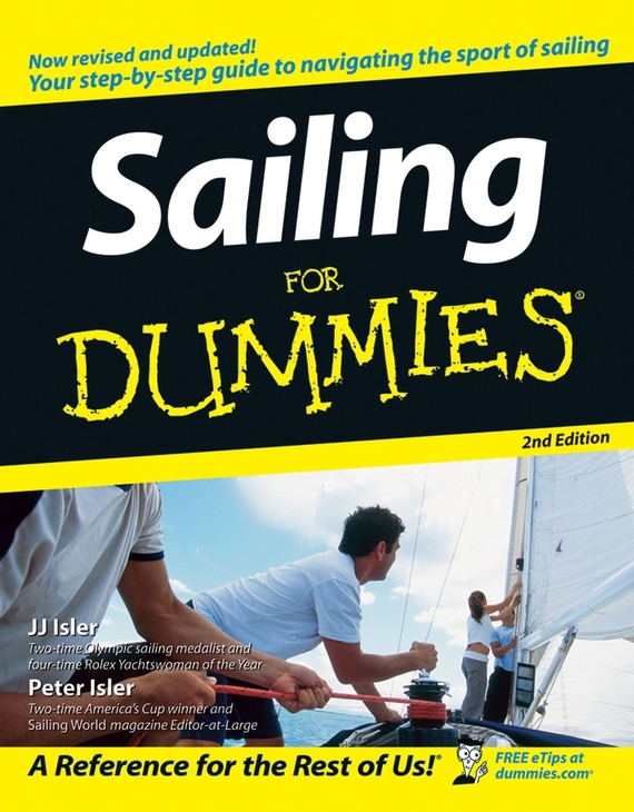 Peter  Isler. Sailing For Dummies