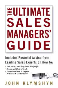 John  Klymshyn - The Ultimate Sales Managers' Guide