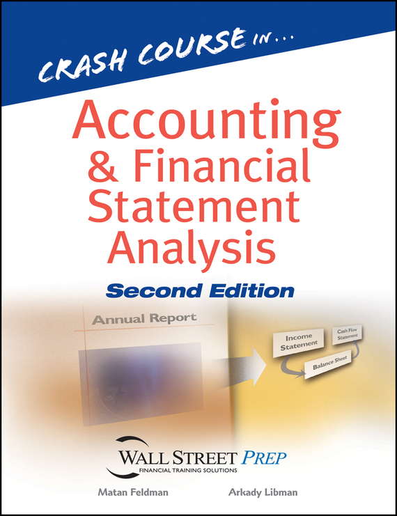 Matan Feldman Crash Course in Accounting and Financial Statement Analysis sax peachtree complete ii accounting made easy pr only