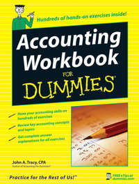 John Tracy A. - Accounting Workbook For Dummies