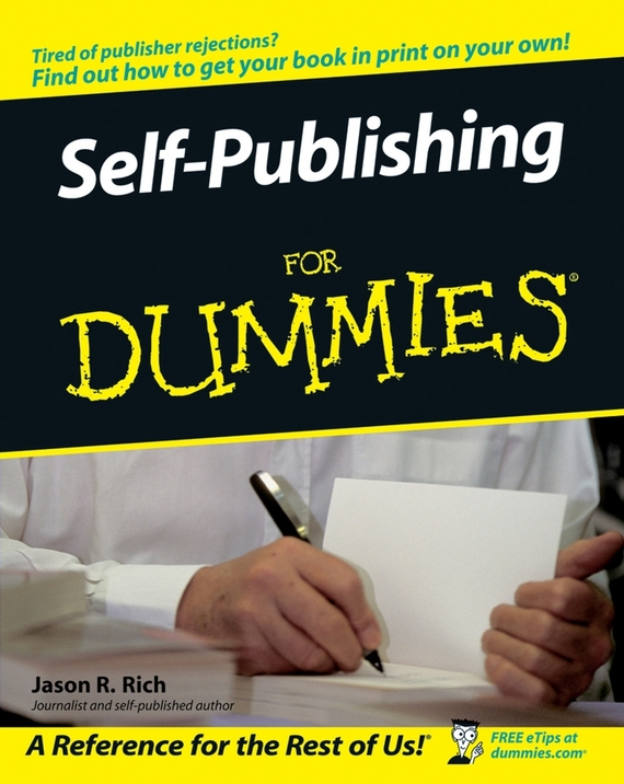 Jason Rich R. Self-Publishing For Dummies dan gookin word 2016 for professionals for dummies