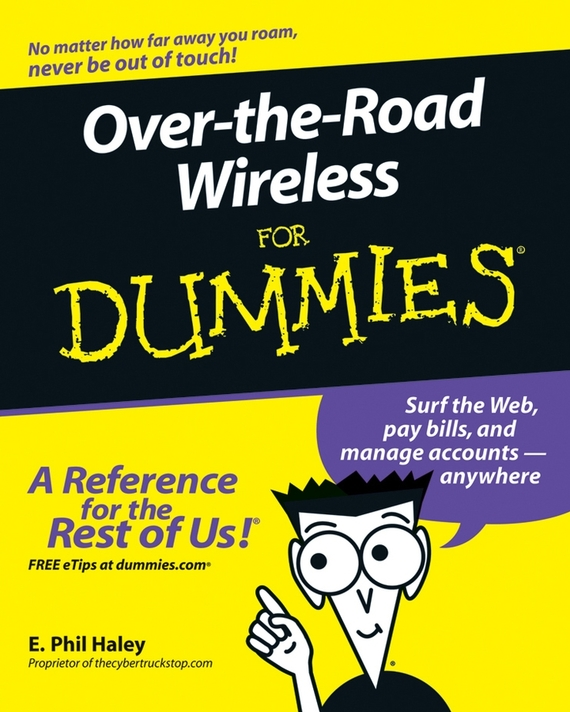 E. Haley Phil Over-the-Road Wireless For Dummies
