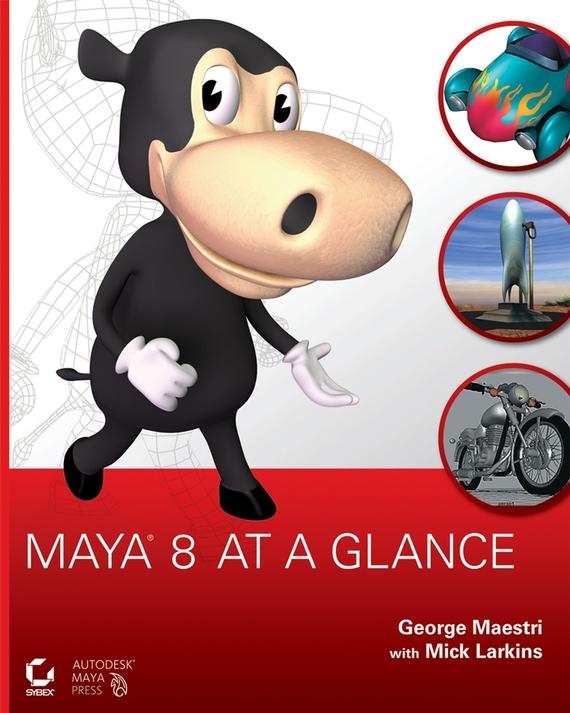 George  Maestri Maya 8 at a Glance chris wormell george and the dragon