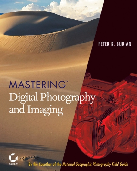 Peter Burian K. Mastering Digital Photography and Imaging jim hornickel negotiating success tips and tools for building rapport and dissolving conflict while still getting what you want