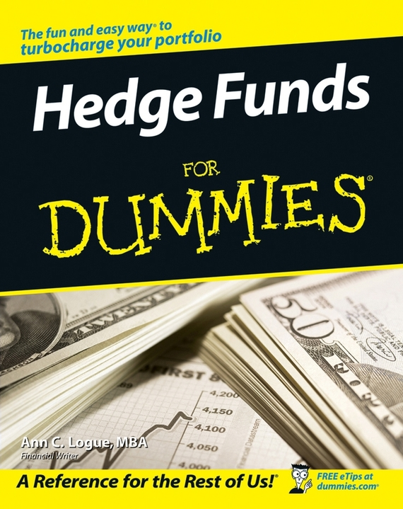 Ann C. Logue Hedge Funds For Dummies john vincent konnayil profiting from hedge funds winning strategies for the little guy