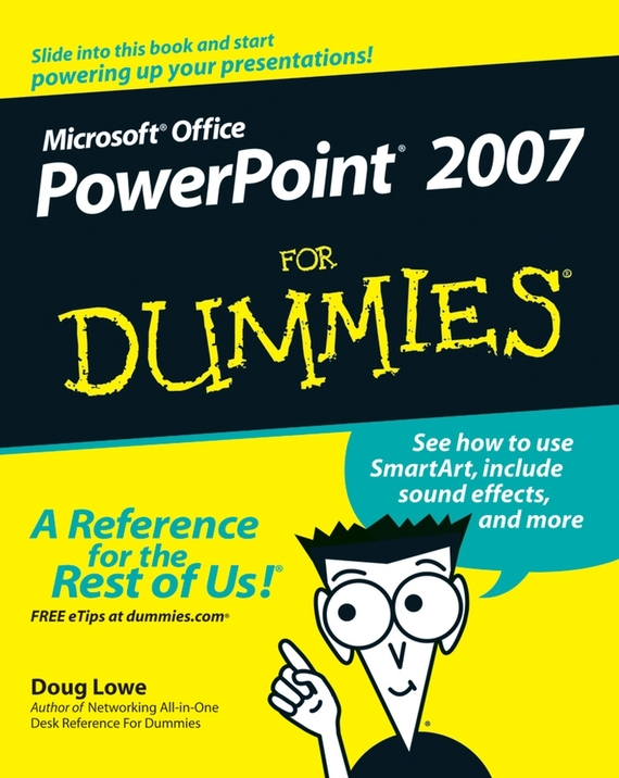 Doug Lowe PowerPoint 2007 For Dummies doug lowe java for dummies quick reference