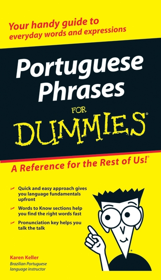 Karen  Keller Portuguese Phrases For Dummies representing time in natural language – the dynamic interpretation of tense