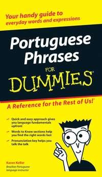 Karen  Keller - Portuguese Phrases For Dummies