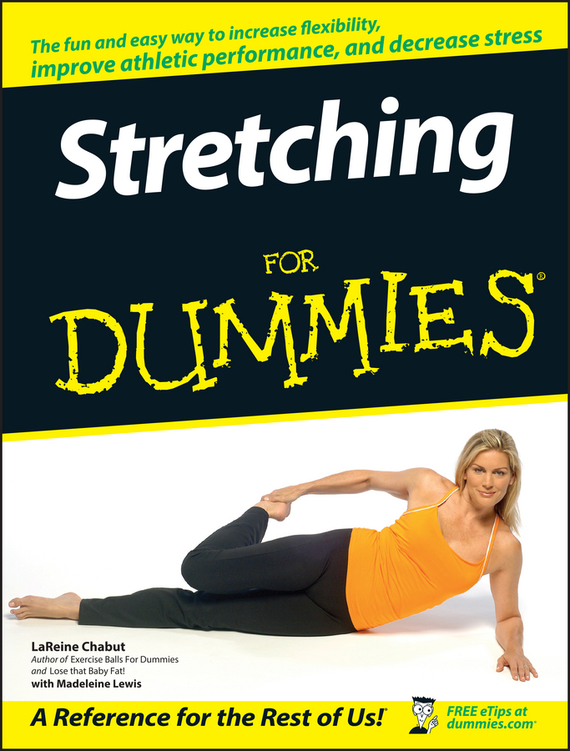 LaReine Chabut Stretching For Dummies can you keep a secret