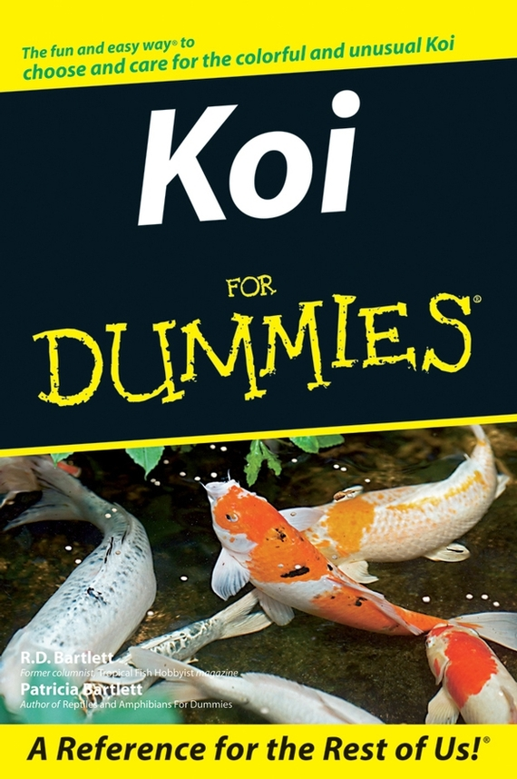 Patricia  Bartlett. Koi For Dummies