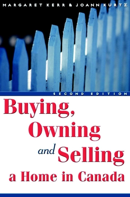 Margaret Kerr Buying, Owning and Selling a Home in Canada