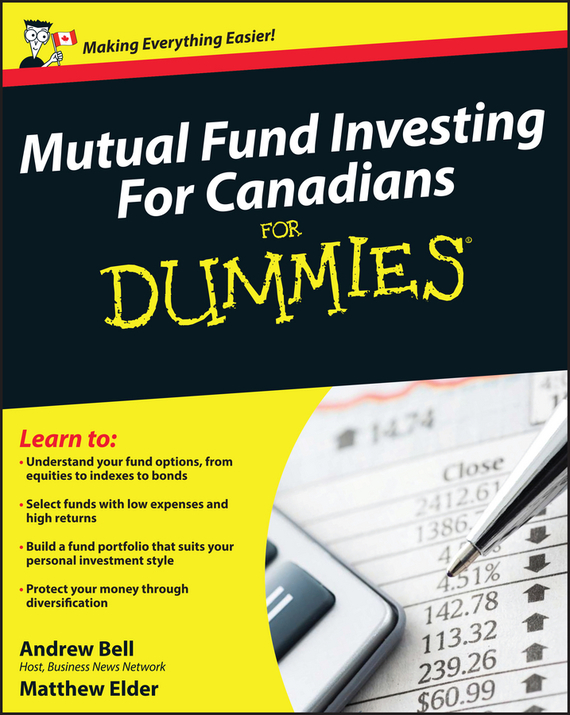 Andrew Bell Mutual Fund Investing For Canadians For Dummies ISBN: 9780470157992 christine benz morningstar guide to mutual funds five star strategies for success