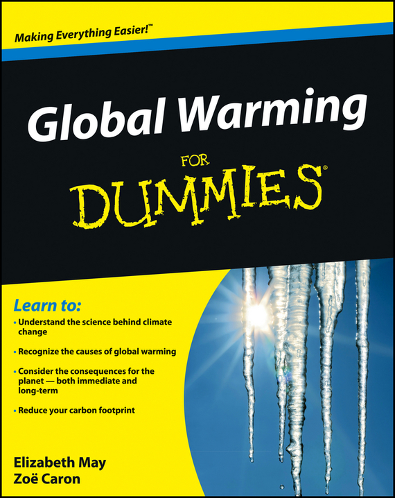 Elizabeth  May Global Warming For Dummies susan schneider science fiction and philosophy from time travel to superintelligence