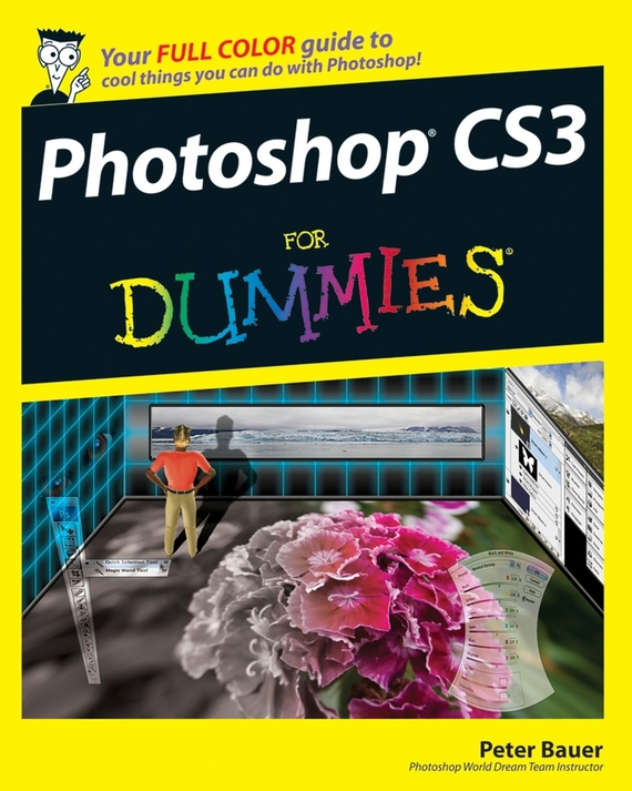 Peter Bauer Photoshop CS3 For Dummies mastering photoshop layers