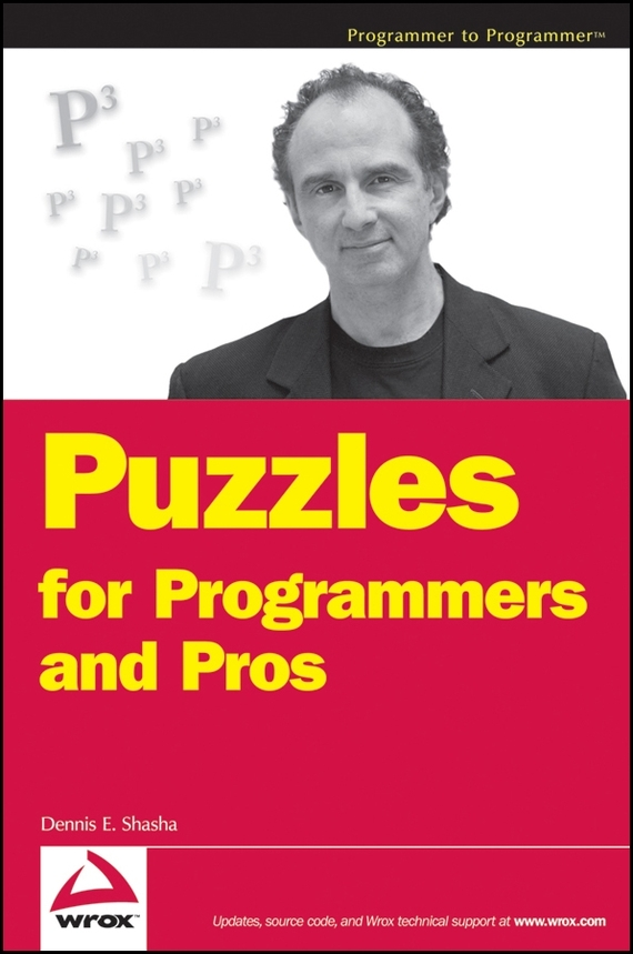 Dennis Shasha E. Puzzles for Programmers and Pros dennis sullivan m quantum mechanics for electrical engineers