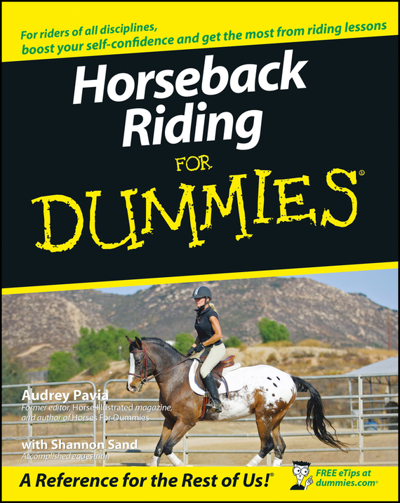 Audrey Pavia. Horseback Riding For Dummies