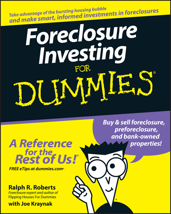 Joseph  Kraynak Foreclosure Investing For Dummies tony levene investing for dummies uk