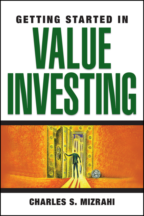 Charles Mizrahi S. Getting Started in Value Investing sherwood neiss getting started with crowdfund investing in a day for dummies