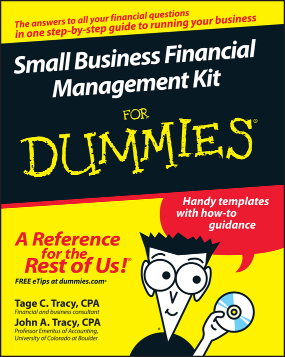 Tage Tracy C. Small Business Financial Management Kit For Dummies consumer dummies managing your money all in one for dummies