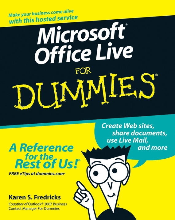 Karen Fredricks S. Microsoft Office Live For Dummies karen dietz business storytelling for dummies