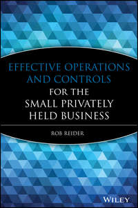 Rob  Reider - Effective Operations and Controls for the Small Privately Held Business