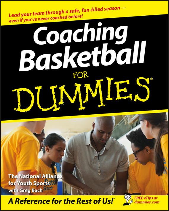 Greg  Bach Coaching Basketball For Dummies greg bach coaching junior football teams for dummies