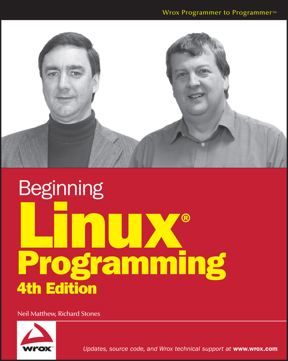 Neil Matthew Beginning Linux Programming advanced palmtm programming