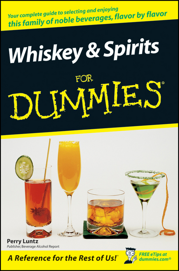 Perry  Luntz Whiskey and Spirits For Dummies owls of the united states and canada – a complete guide to their biology and behavior