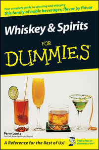 Perry  Luntz - Whiskey and Spirits For Dummies