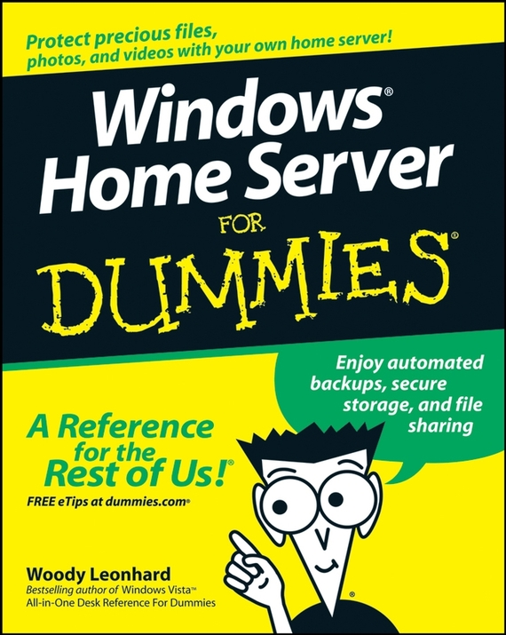 Woody  Leonhard Windows Home Server For Dummies act 4 for windows for dummies