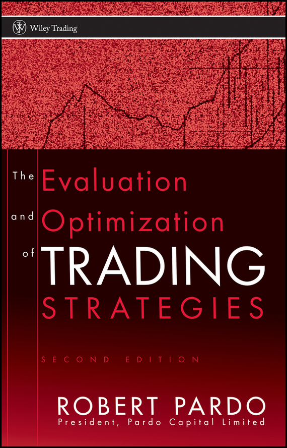 цена Robert Pardo The Evaluation and Optimization of Trading Strategies