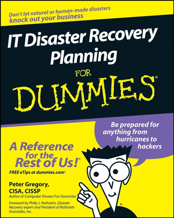 Peter Gregory H. IT Disaster Recovery Planning For Dummies how to plan a wedding for a royal spy
