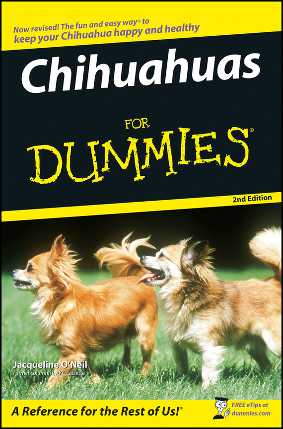 Jacqueline  O'Neil Chihuahuas For Dummies блуза jacqueline de yong jacqueline de yong ja908ewxaf30