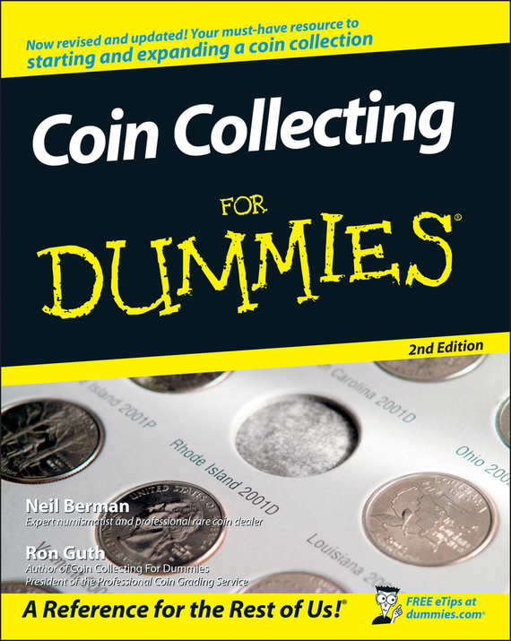 Ron  Guth. Coin Collecting For Dummies