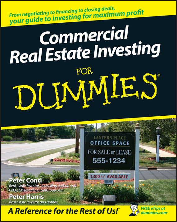 Peter  Harris Commercial Real Estate Investing For Dummies dirk zeller success as a real estate agent for dummies australia nz