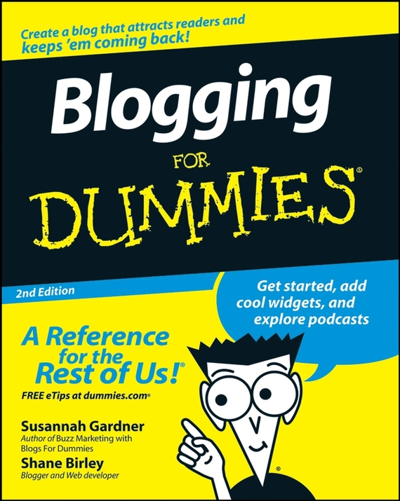 Susannah Gardner Blogging For Dummies chris garrett problogger secrets for blogging your way to a six figure income