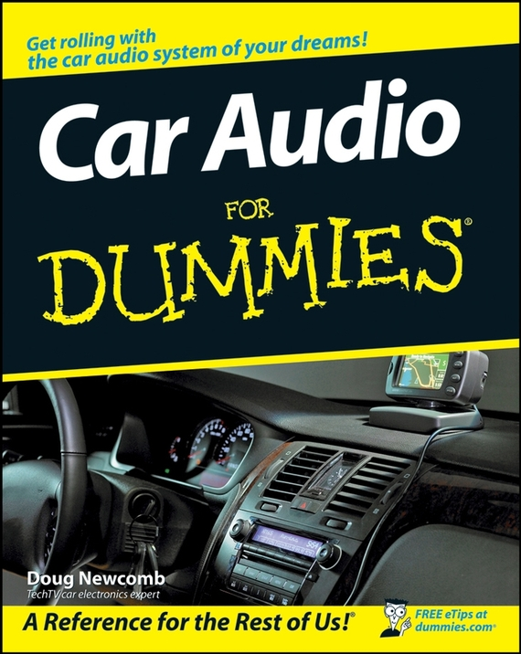 Doug Newcomb Car Audio For Dummies ISBN: 9780470286333 kerry hannon getting the job you want after 50 for dummies