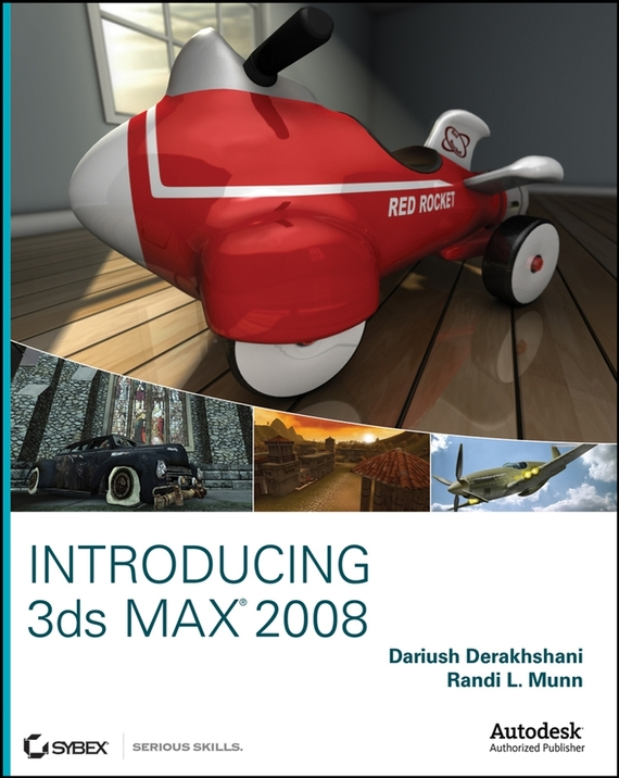 Dariush  Derakhshani Introducing 3ds Max 2008 3d max