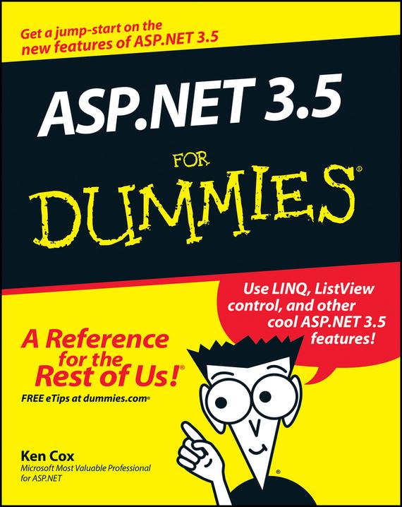 Ken  Cox ASP.NET 3.5 For Dummies