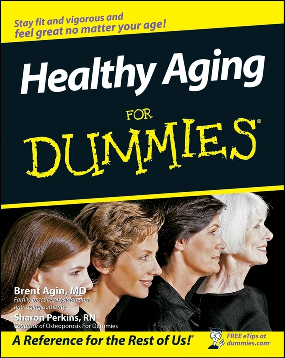 Sharon  Perkins Healthy Aging For Dummies healthy learning
