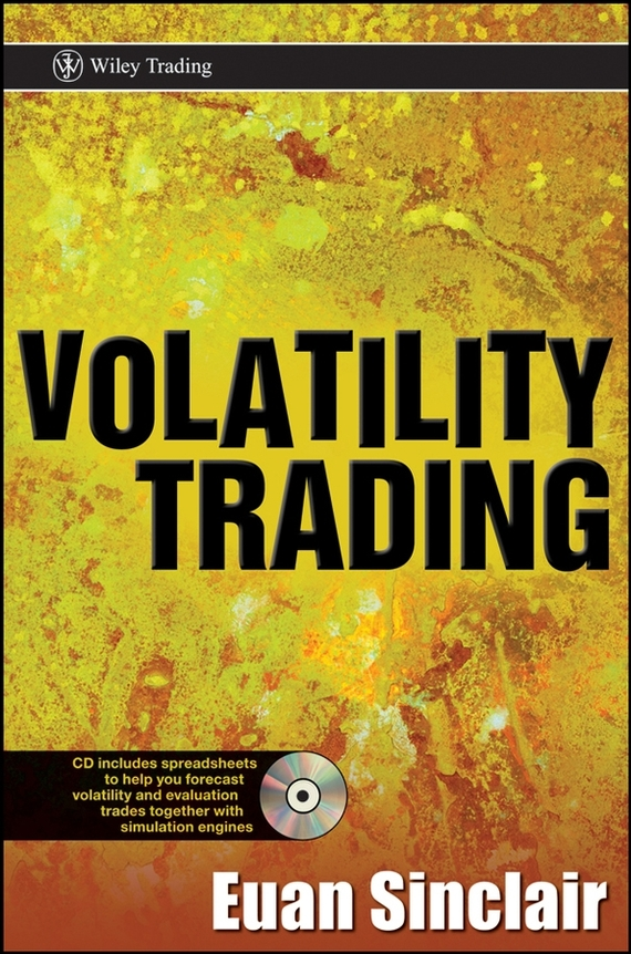Euan Sinclair Volatility Trading ISBN: 9780470294888 jay kaeppel the option trader s guide to probability volatility and timing