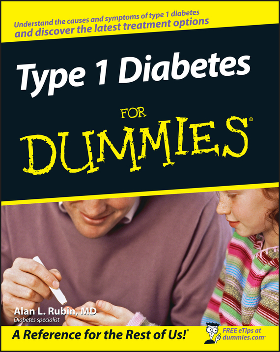 цена Alan L. Rubin Type 1 Diabetes For Dummies