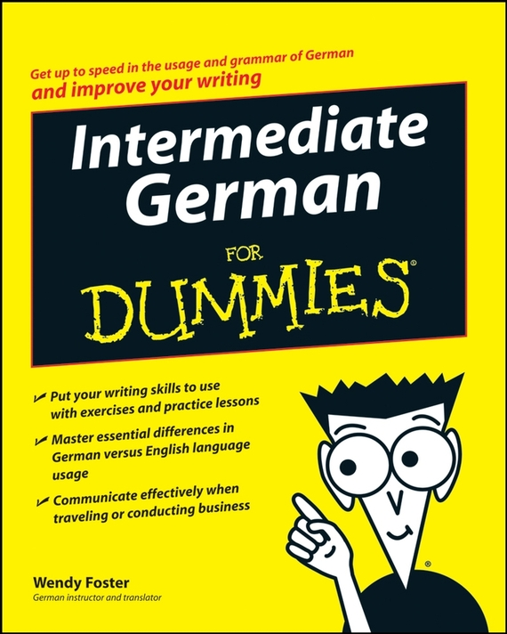 Wendy Foster Intermediate German For Dummies daniela gobetti intermediate italian for dummies