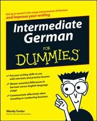 Wendy  Foster - Intermediate German For Dummies